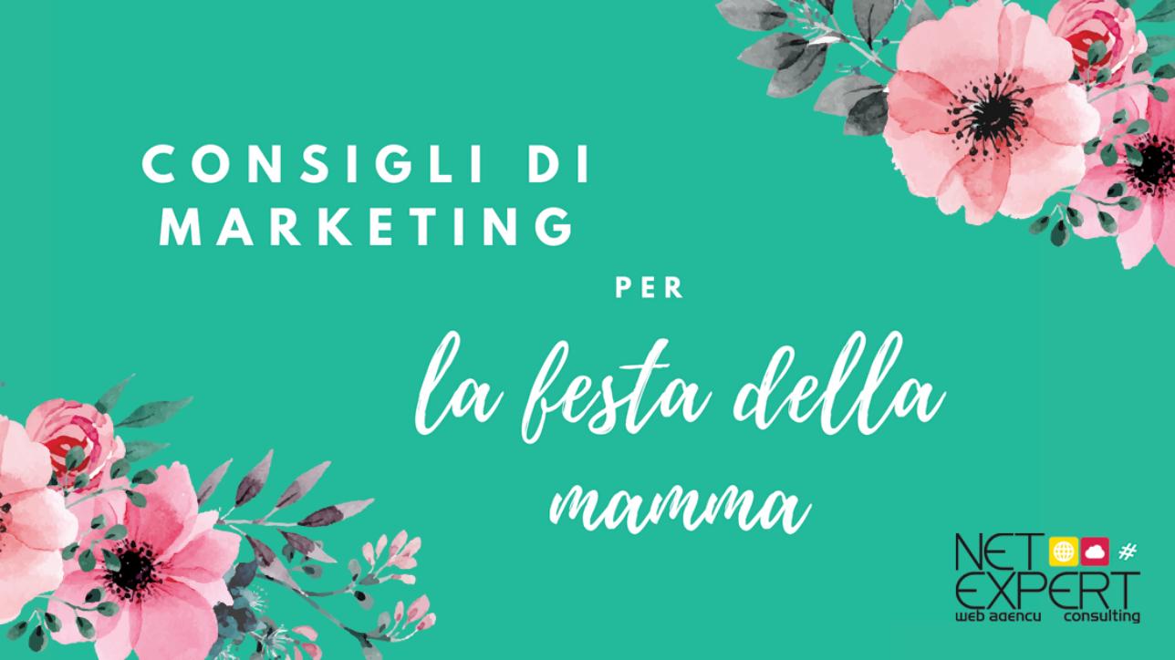 Festa Della Mamma E Marketing Quando E Cosa Pubblico Net Expert